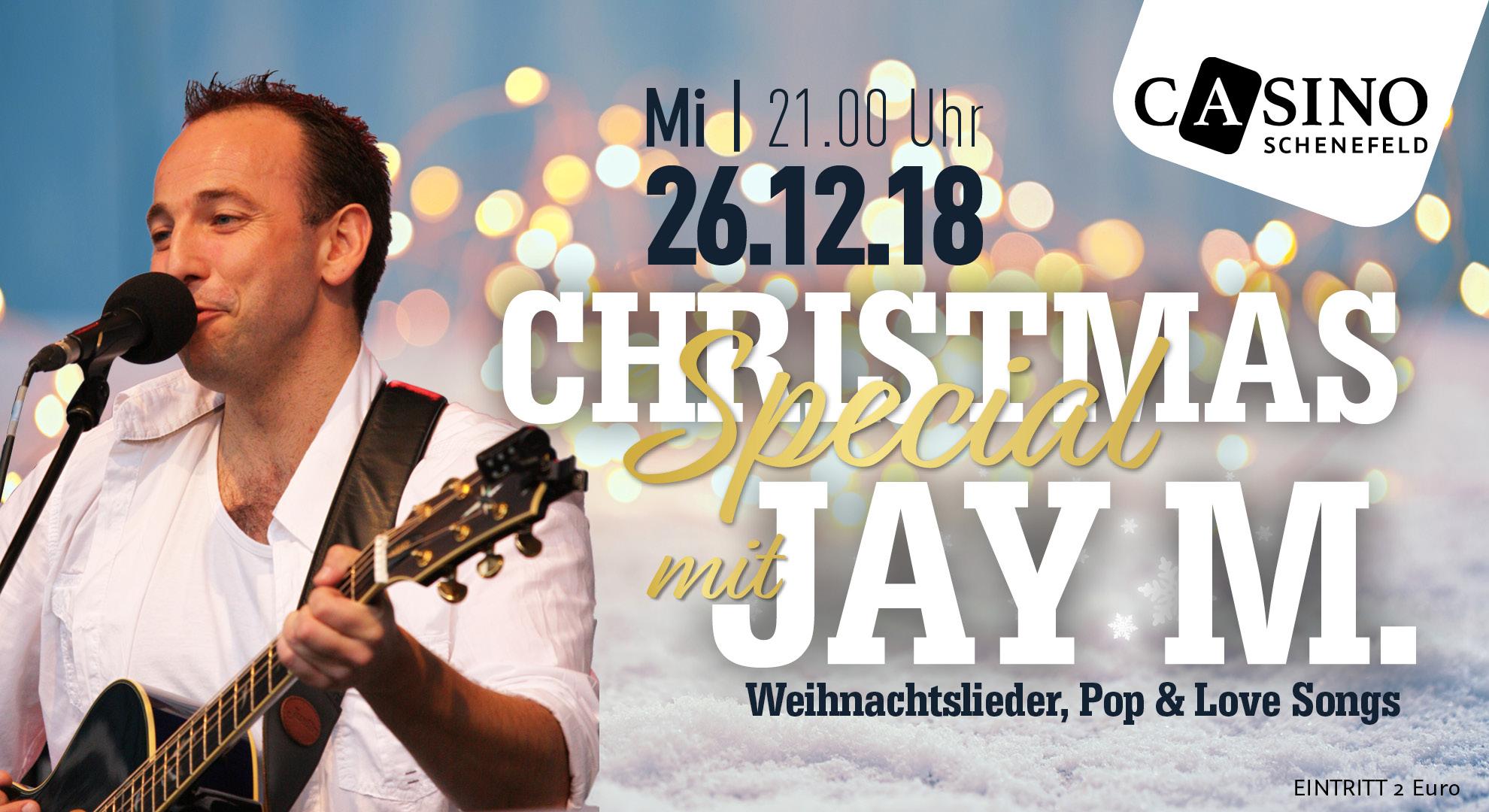 Weihnachtslieder Pop.Christmas Special Mit Jay M Casino Schenefeld